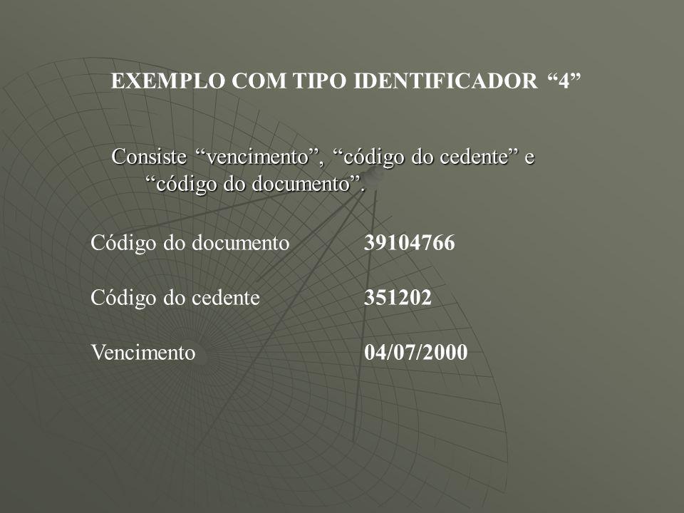EXEMPLO COM TIPO IDENTIFICADOR 4