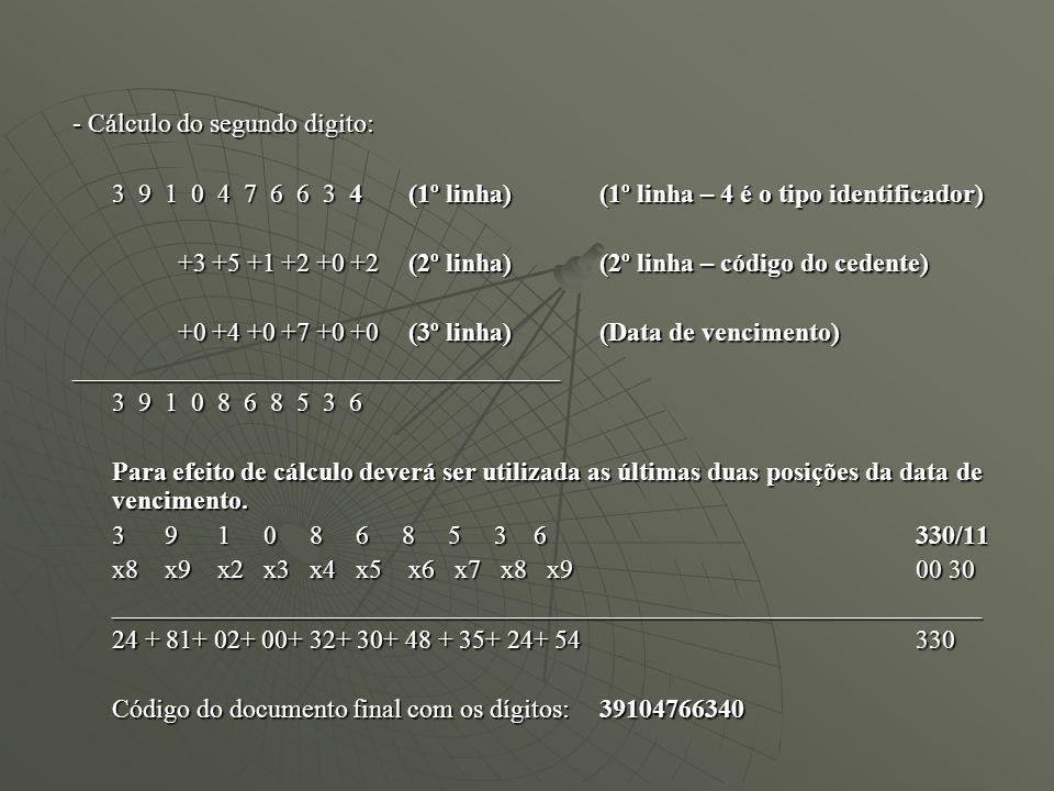 - Cálculo do segundo digito: