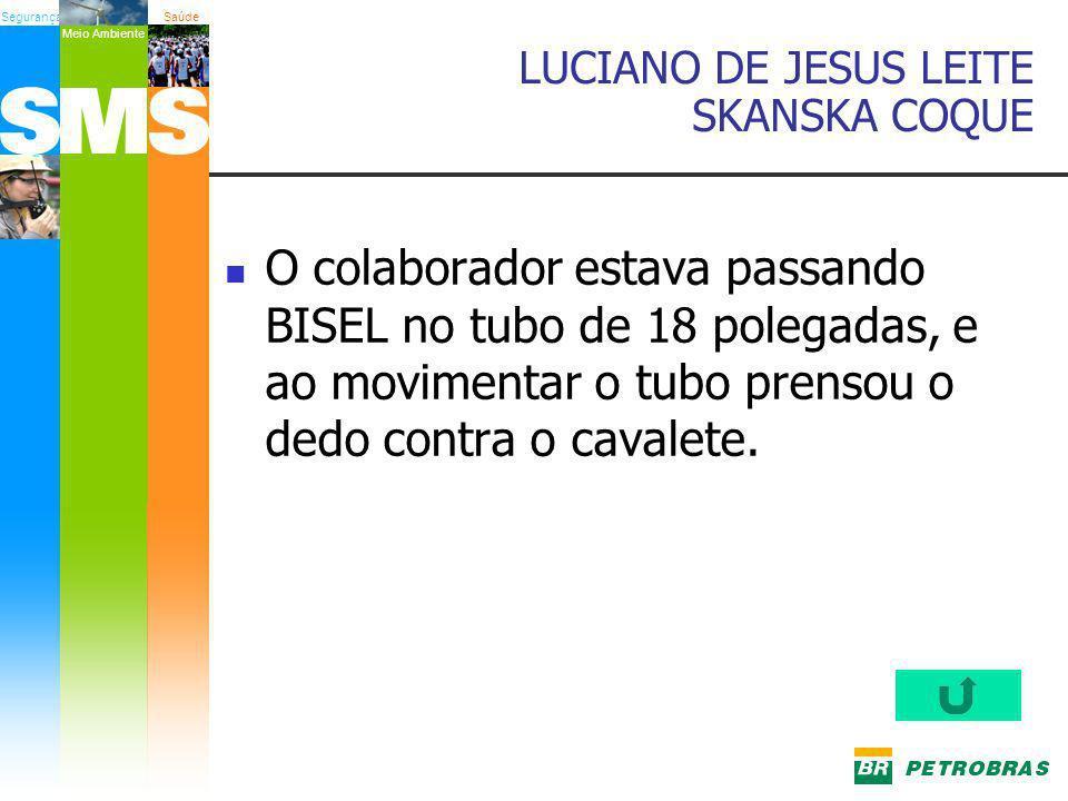 LUCIANO DE JESUS LEITE SKANSKA COQUE