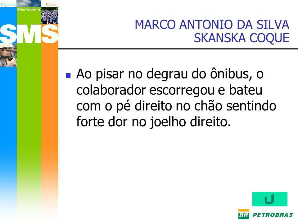 MARCO ANTONIO DA SILVA SKANSKA COQUE