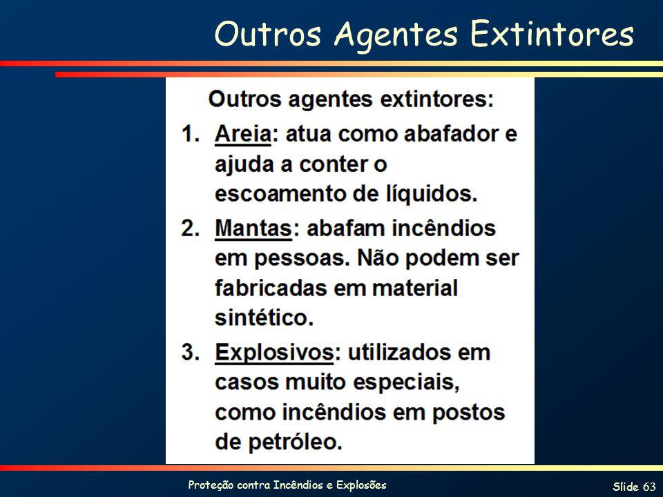 Outros Agentes Extintores