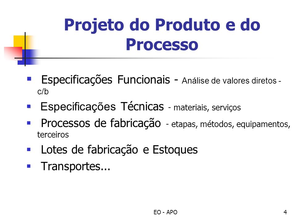Projeto do Produto e do Processo