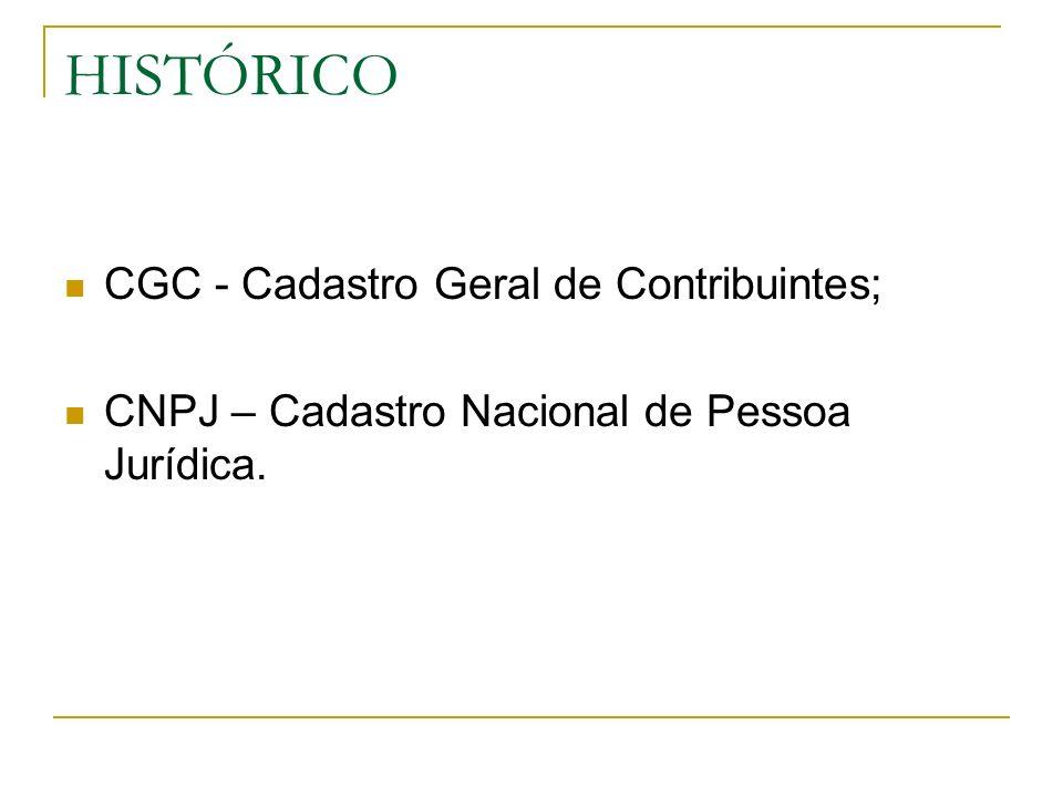 HISTÓRICO CGC - Cadastro Geral de Contribuintes;
