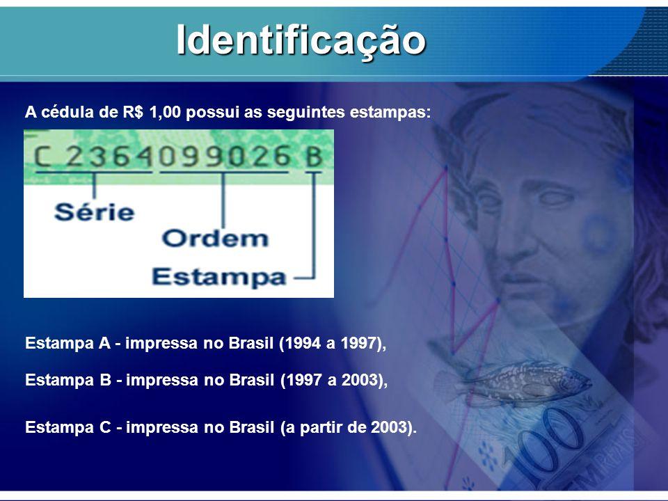 Identificação A cédula de R$ 1,00 possui as seguintes estampas: