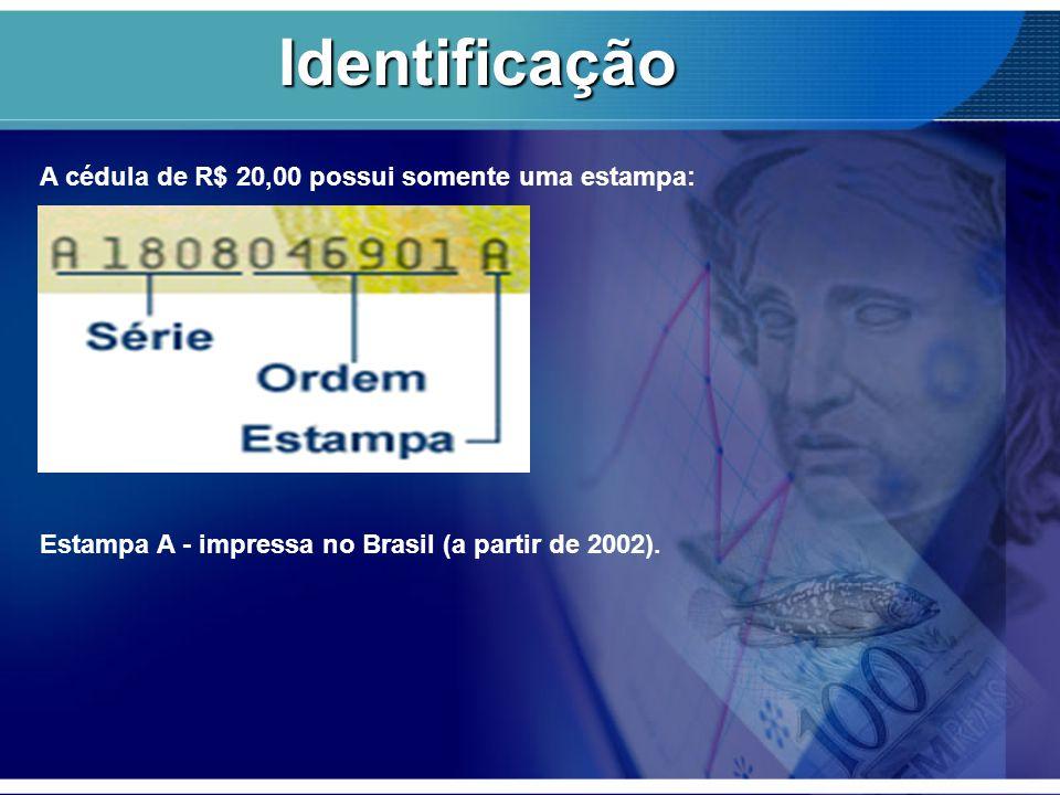 Identificação A cédula de R$ 20,00 possui somente uma estampa: