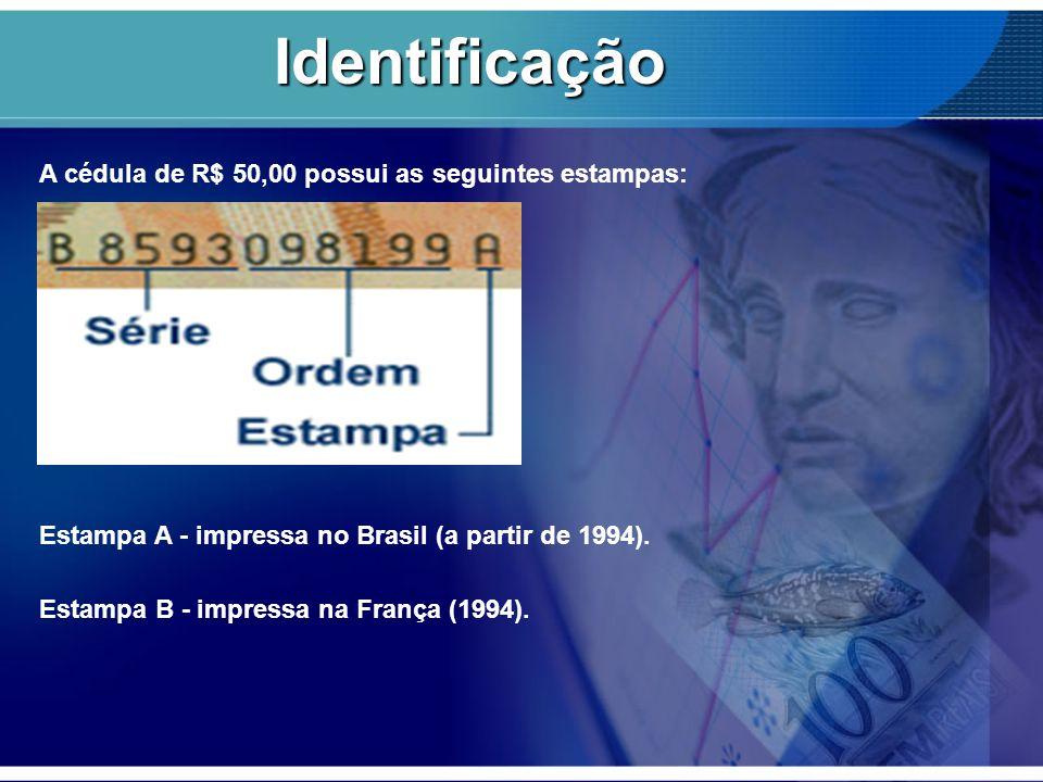 Identificação A cédula de R$ 50,00 possui as seguintes estampas:
