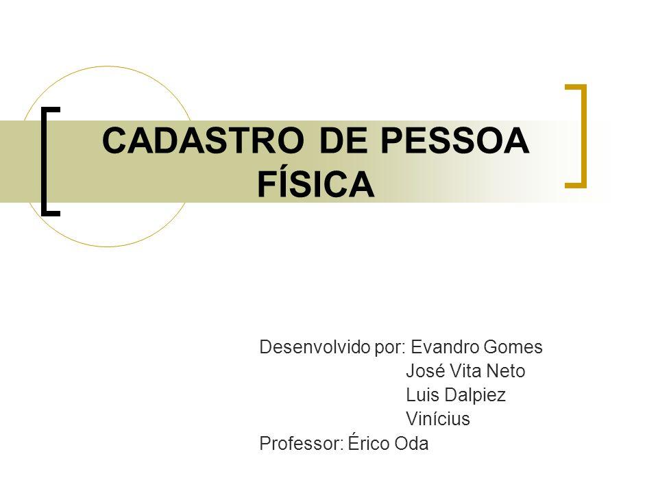 CADASTRO DE PESSOA FÍSICA