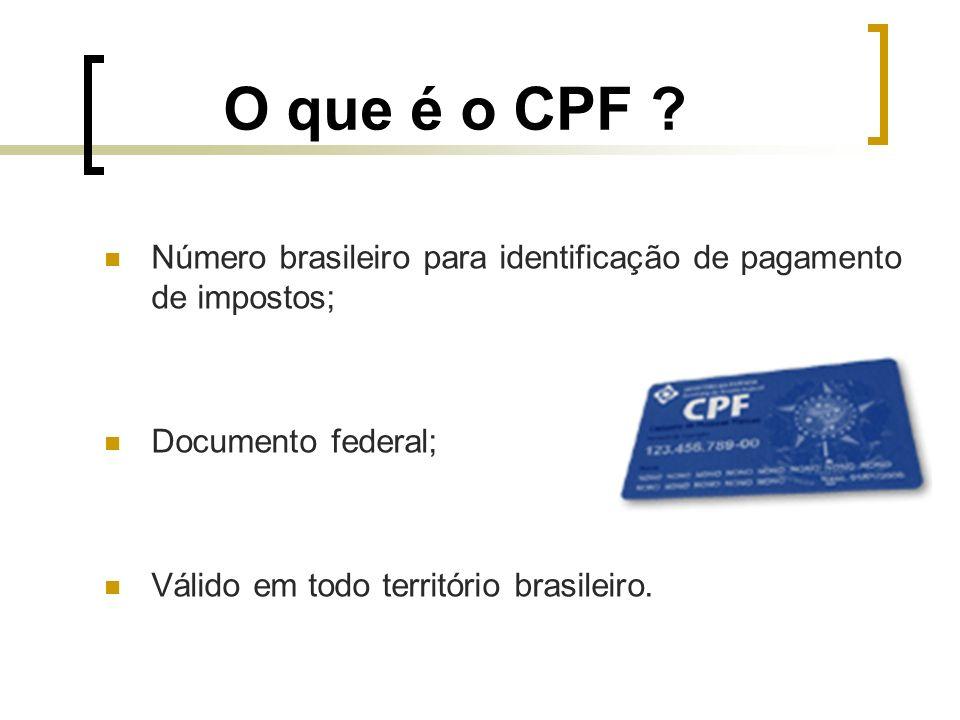 O que é o CPF .
