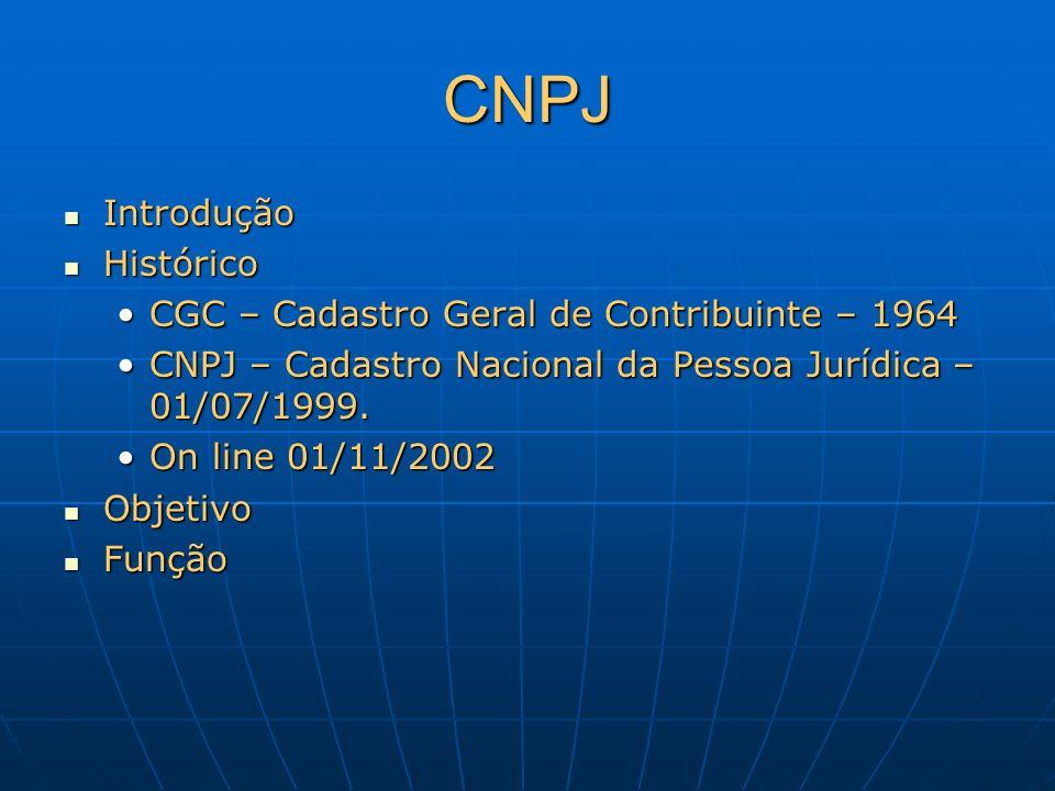 CNPJ Introdução Histórico CGC – Cadastro Geral de Contribuinte – 1964