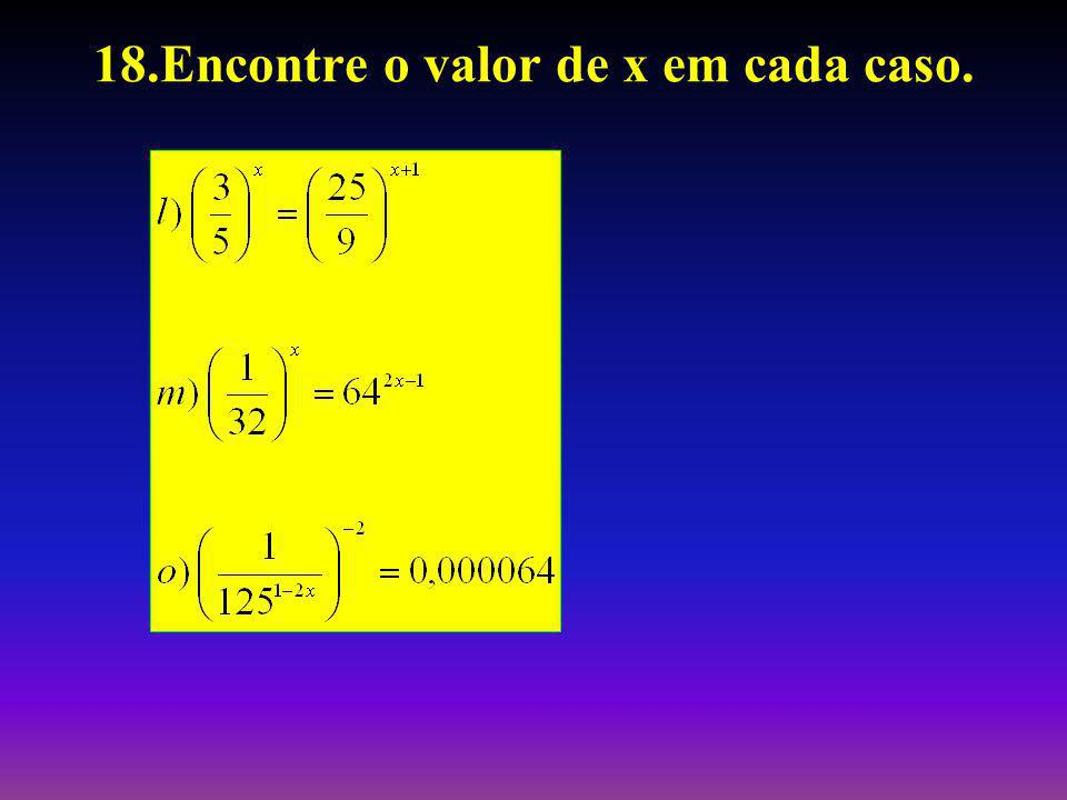 18.Encontre o valor de x em cada caso.