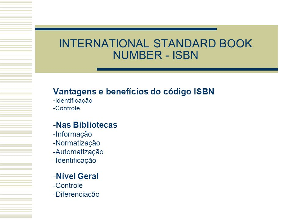 INTERNATIONAL STANDARD BOOK NUMBER - ISBN