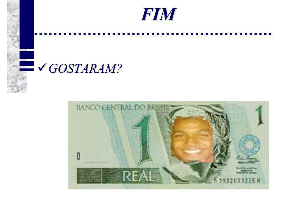 FIM GOSTARAM