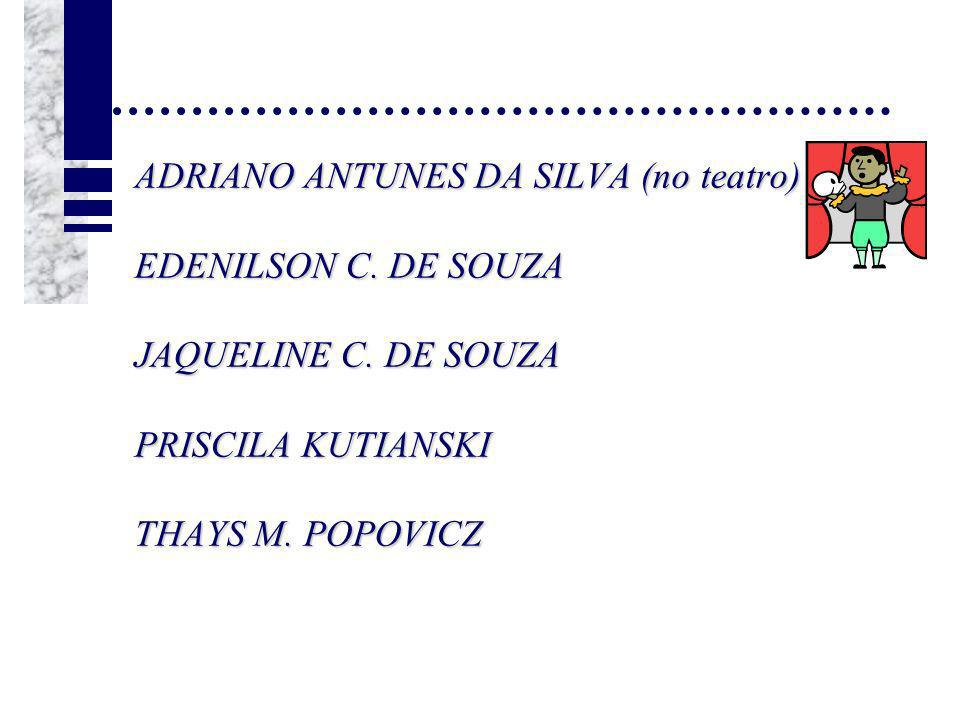 ADRIANO ANTUNES DA SILVA (no teatro)