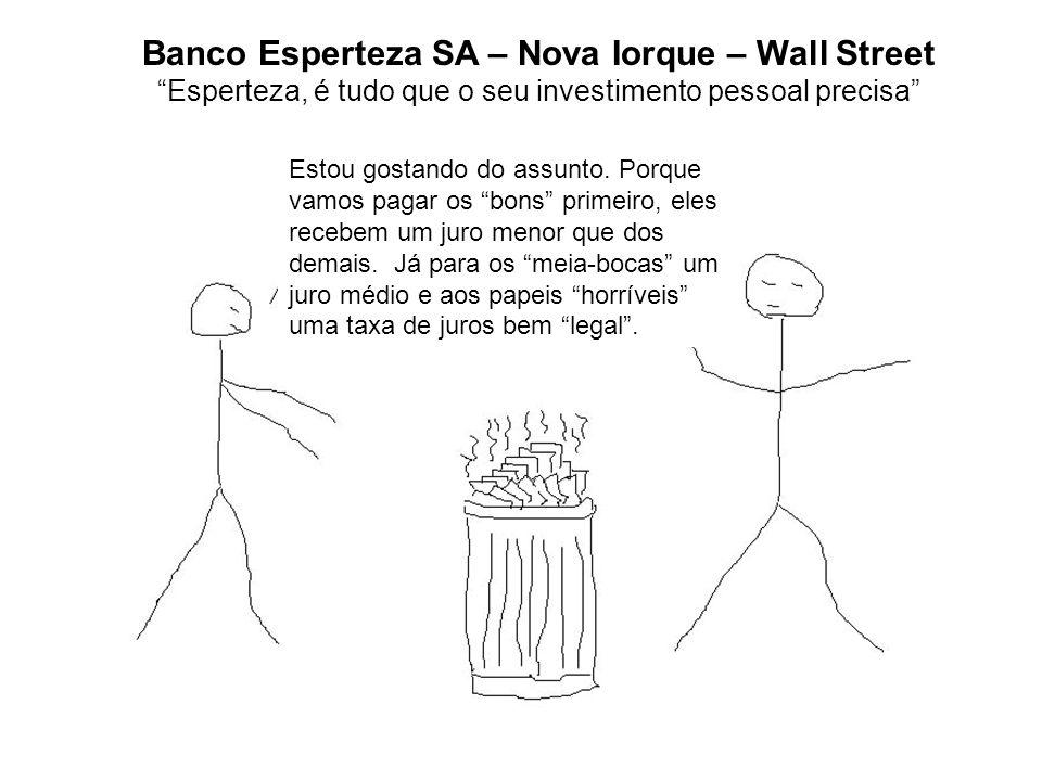 Banco Esperteza SA – Nova Iorque – Wall Street