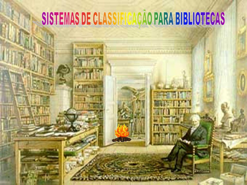 SISTEMAS DE CLASSIFICAÇÃO PARA BIBLIOTECAS