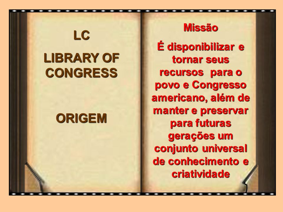 LC LIBRARY OF CONGRESS ORIGEM