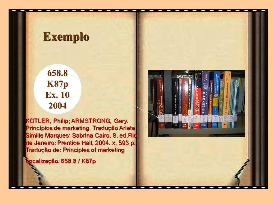 Exemplo 658.8. K87p. Ex. 10. 2004.