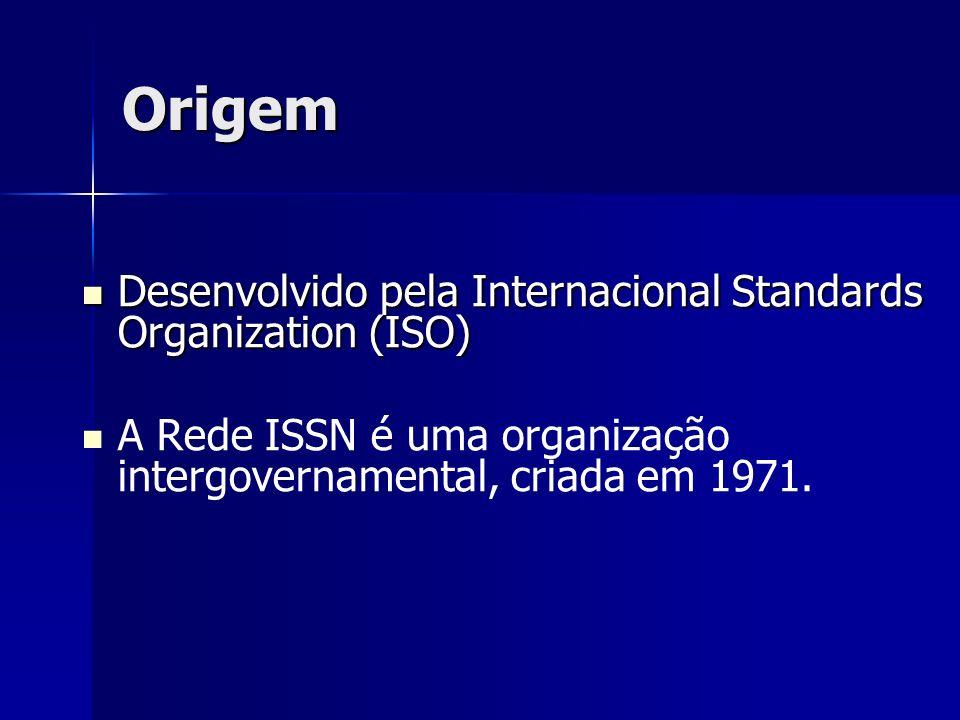 Origem Desenvolvido pela Internacional Standards Organization (ISO)