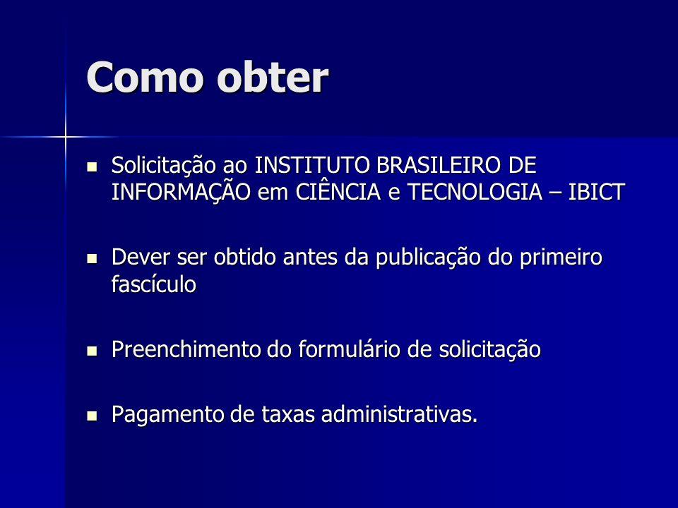 Como obter Solicitação ao INSTITUTO BRASILEIRO DE INFORMAÇÃO em CIÊNCIA e TECNOLOGIA – IBICT.