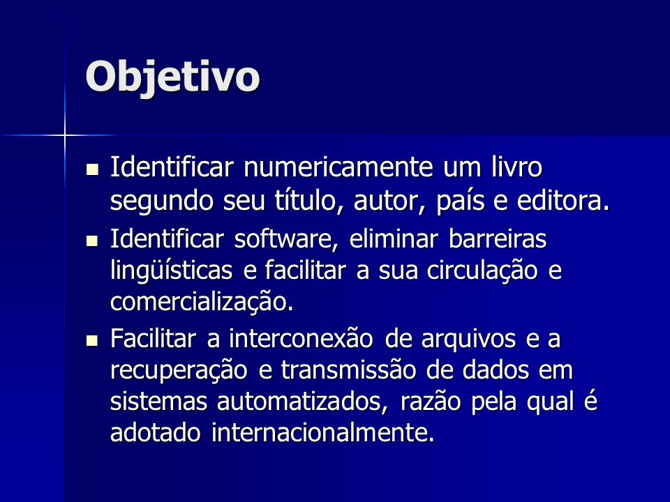 Objetivo Identificar numericamente um livro segundo seu título, autor, país e editora.