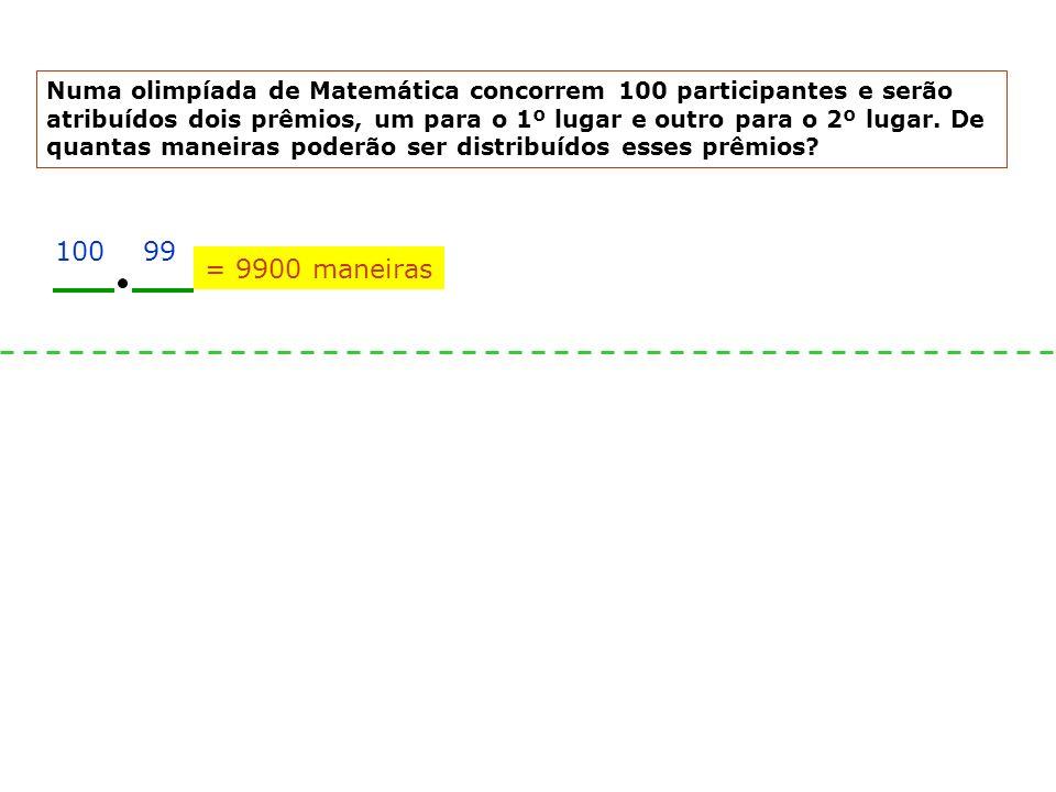 Numa olimpíada de Matemática concorrem 100 participantes e serão