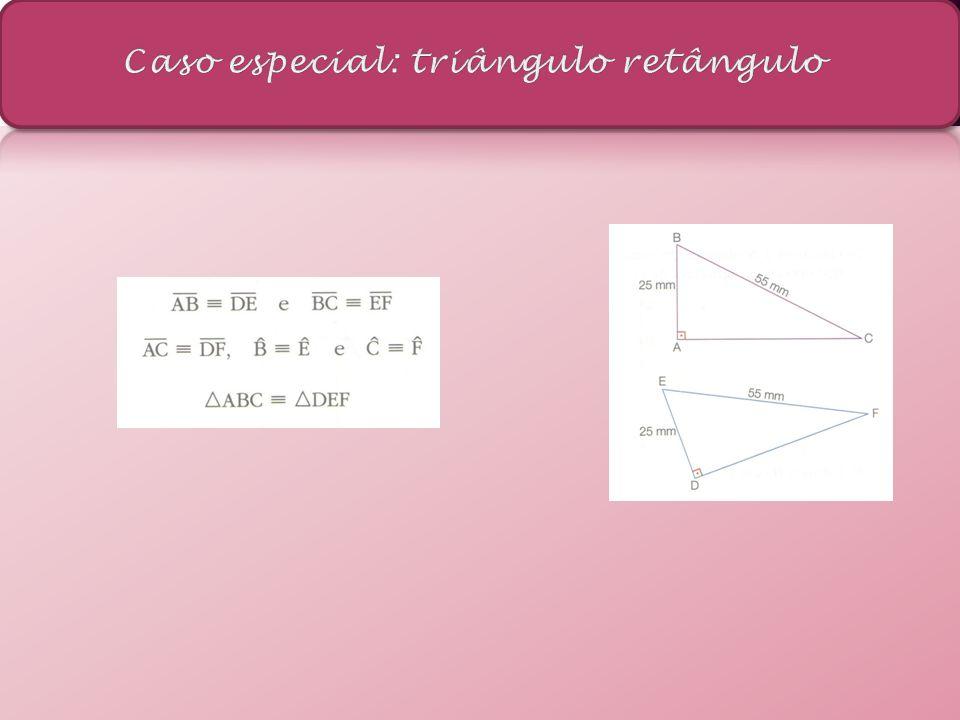 Caso especial: triângulo retângulo