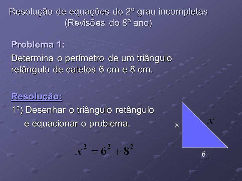 Resolução de equações do 2º grau incompletas (Revisões do 8º ano)