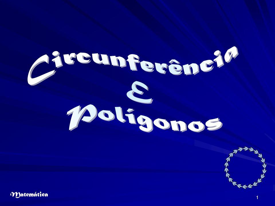 Circunferência E Polígonos Matemática