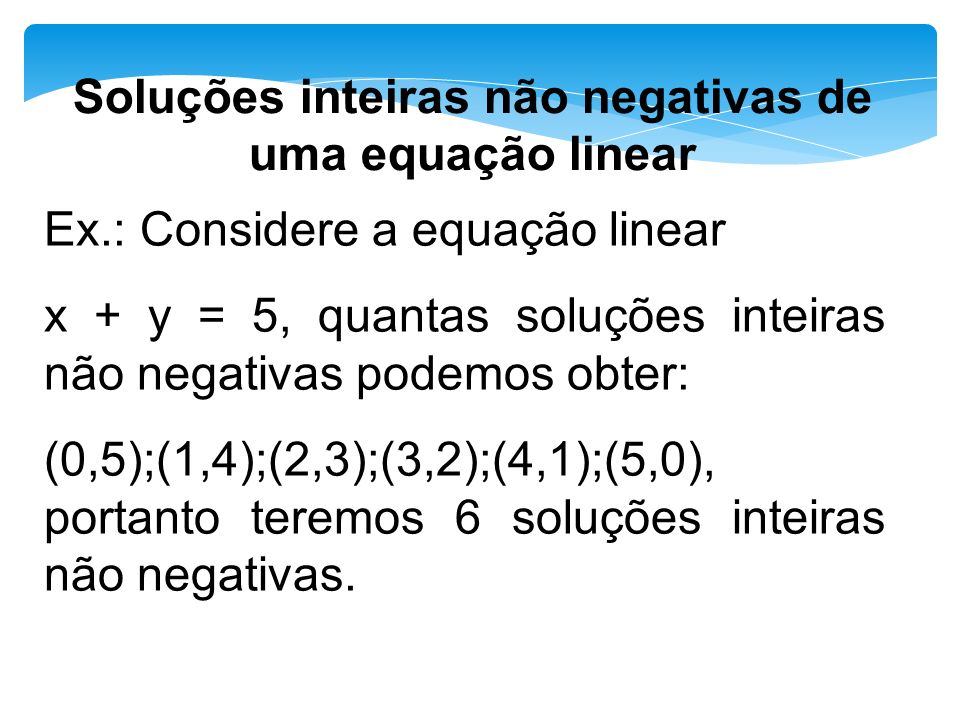 Soluções inteiras não negativas de uma equação linear