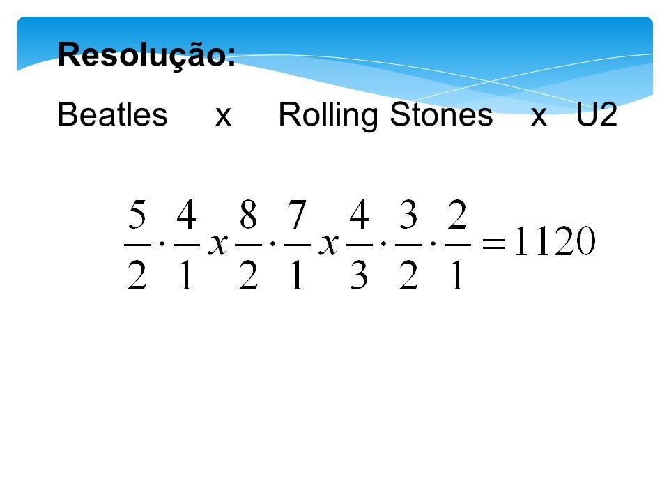 Resolução: Beatles x Rolling Stones x U2