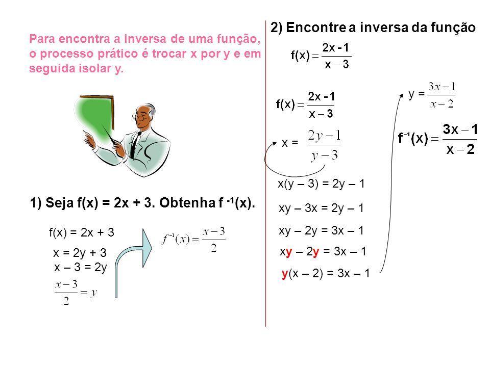 2) Encontre a inversa da função