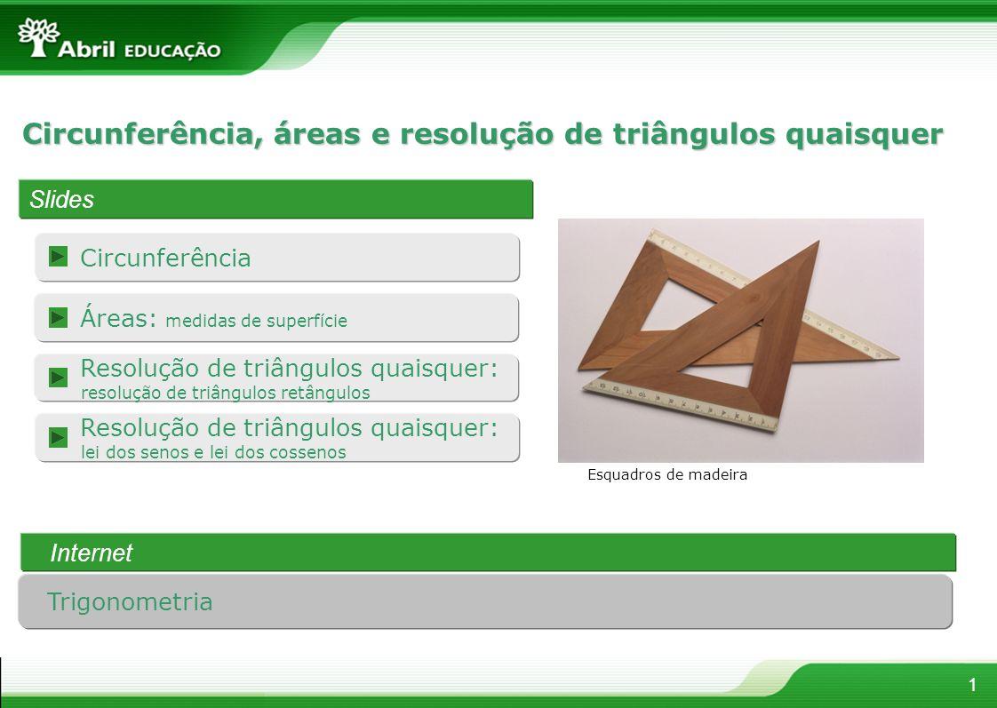 Circunferência, áreas e resolução de triângulos quaisquer