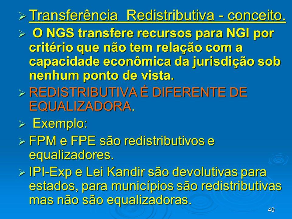Transferência Redistributiva - conceito.