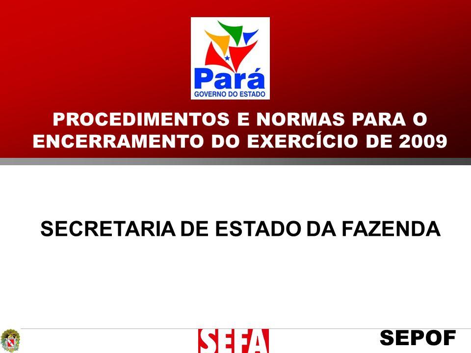 PROCEDIMENTOS E NORMAS PARA O ENCERRAMENTO DO EXERCÍCIO DE 2009