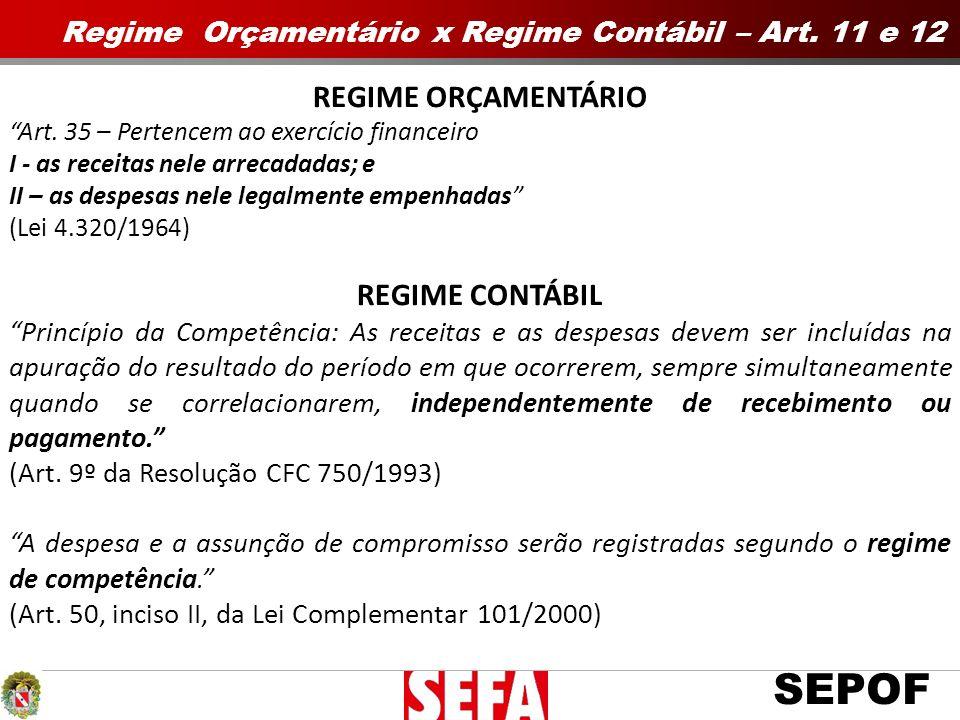 REGIME ORÇAMENTÁRIO REGIME CONTÁBIL