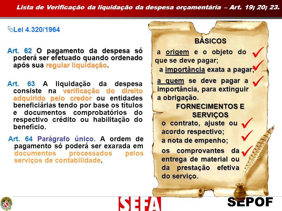 FORNECIMENTOS E SERVIÇOS