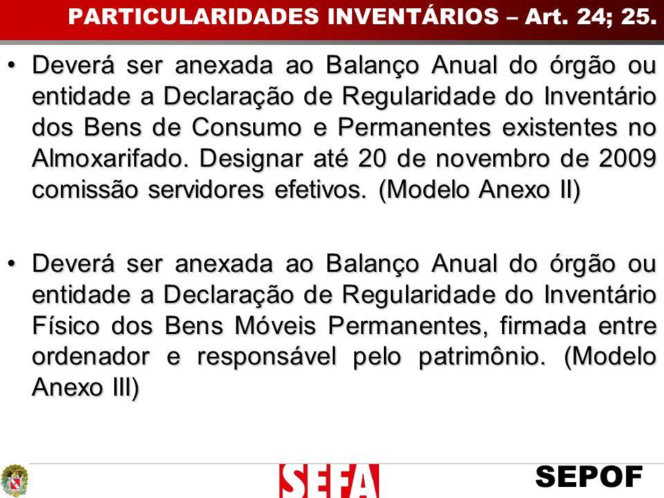 PARTICULARIDADES INVENTÁRIOS – Art. 24; 25.