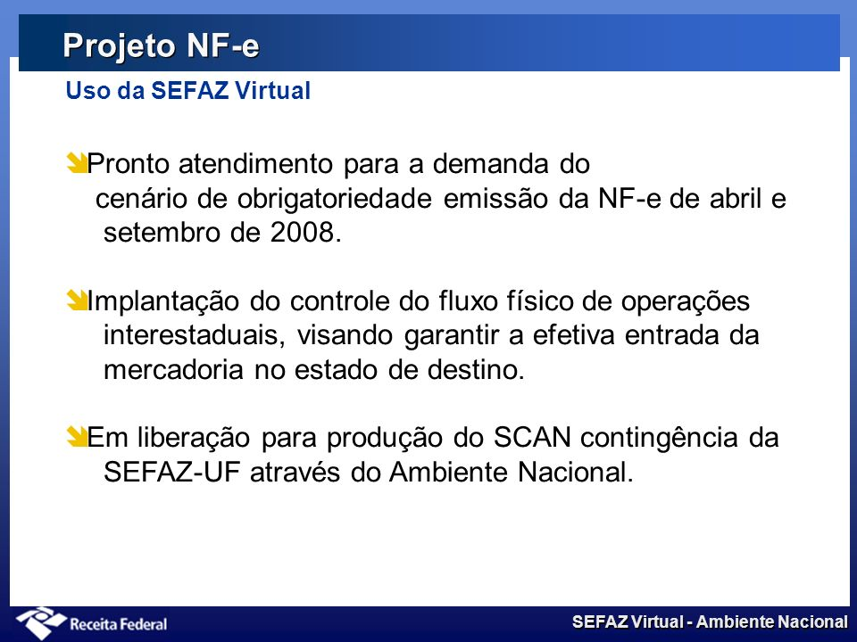 Projeto NF-e Uso da SEFAZ Virtual.