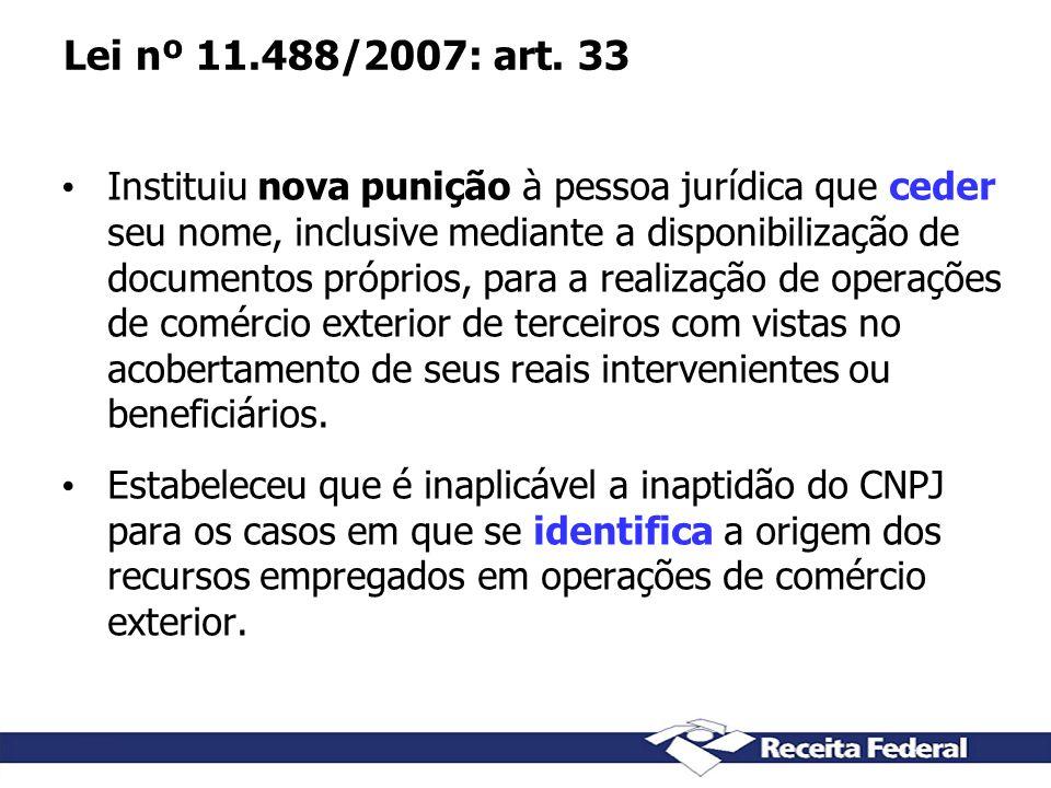 Lei nº 11.488/2007: art. 33
