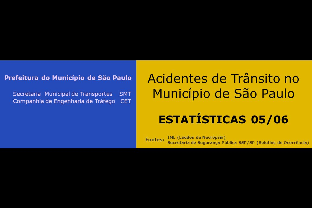 Acidentes de Trânsito no Município de São Paulo