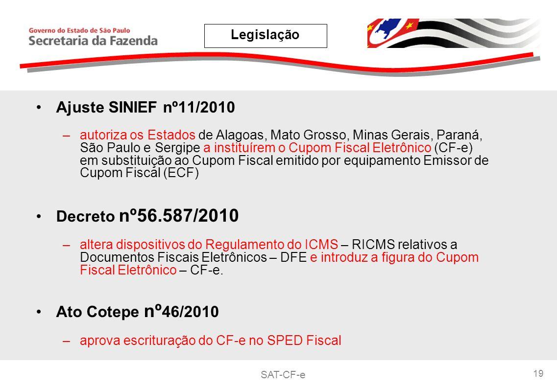 Ajuste SINIEF nº11/2010 Decreto nº56.587/2010 Ato Cotepe nº46/2010