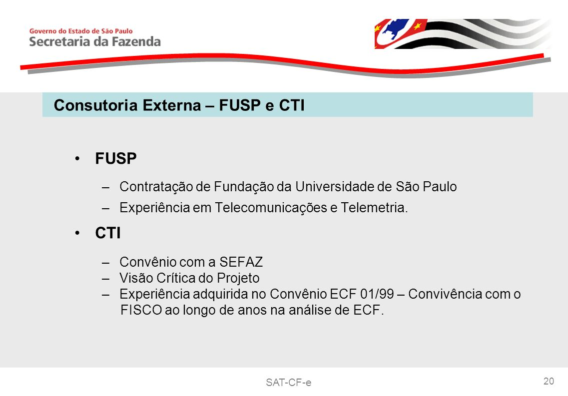 Consutoria Externa – FUSP e CTI
