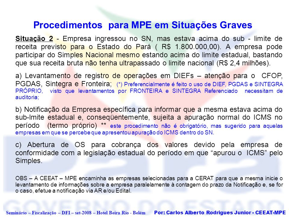Procedimentos para MPE em Situações Graves