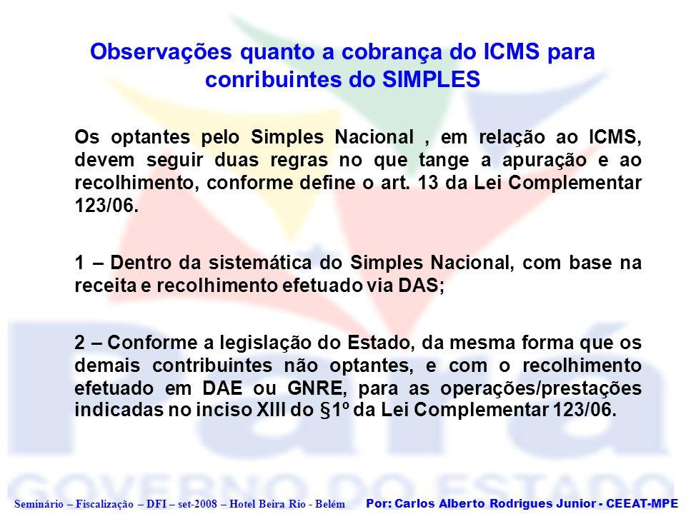 Observações quanto a cobrança do ICMS para conribuintes do SIMPLES