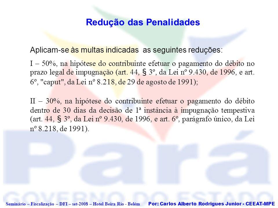 Redução das Penalidades