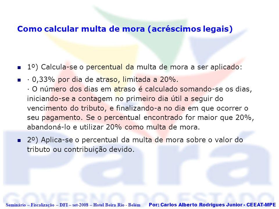 Como calcular multa de mora (acréscimos legais)