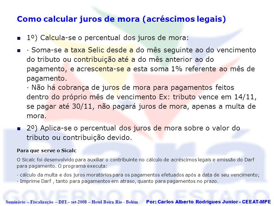 Como calcular juros de mora (acréscimos legais)