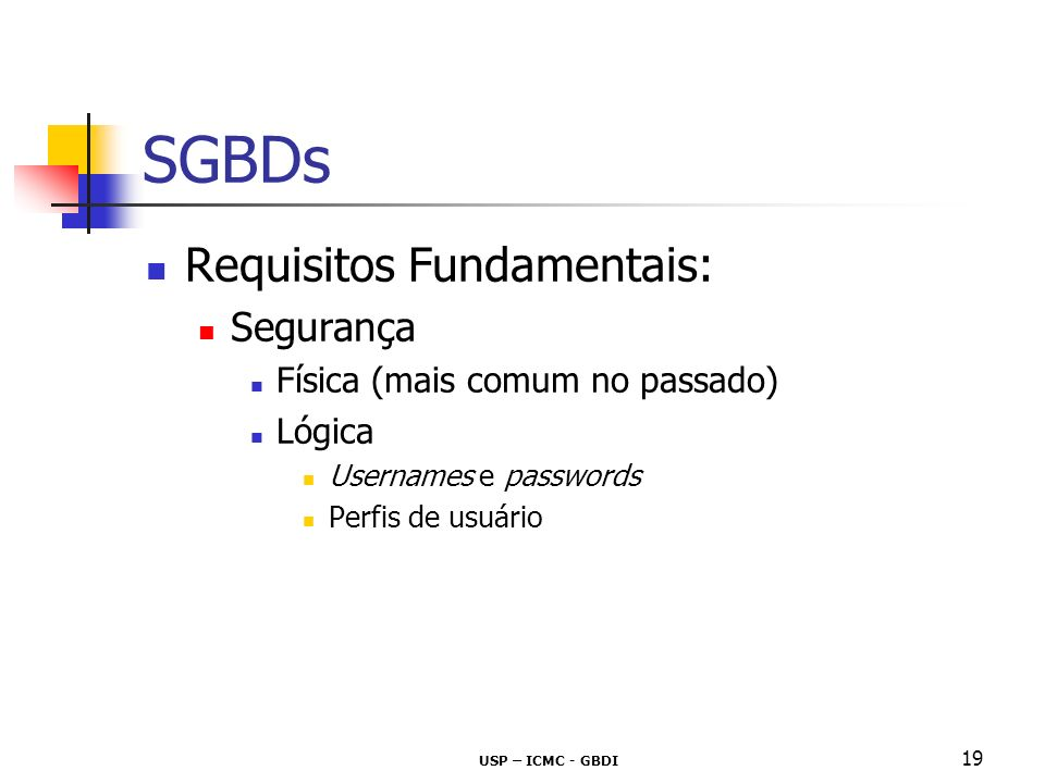SGBDs Requisitos Fundamentais: Segurança