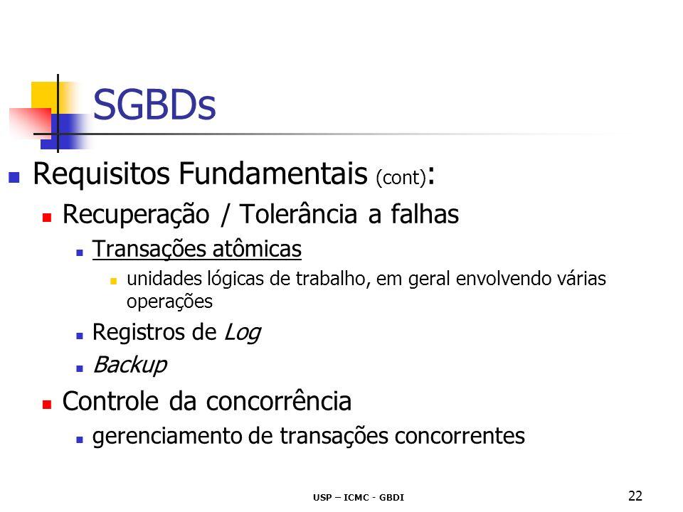 SGBDs Requisitos Fundamentais (cont):