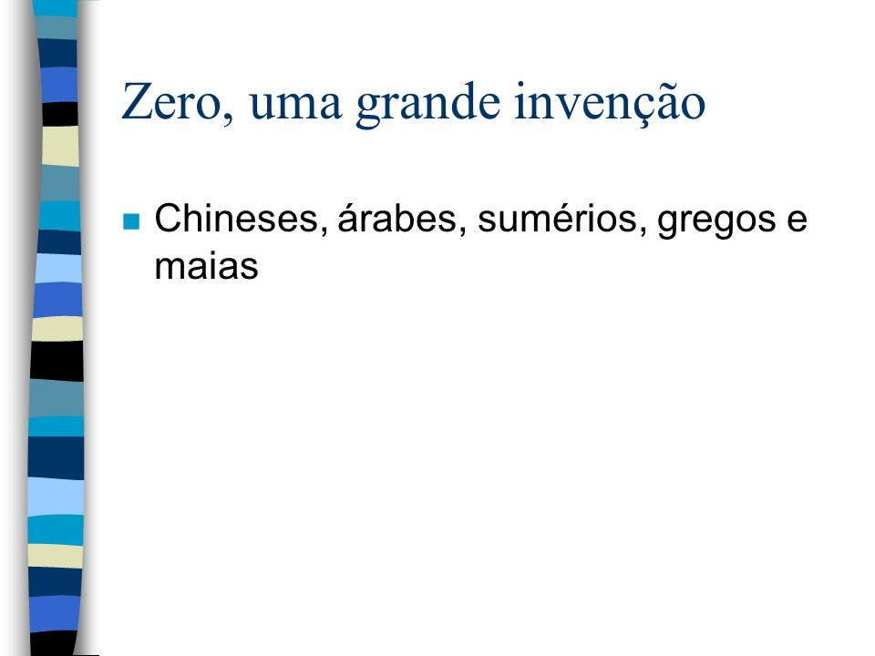 Zero, uma grande invenção